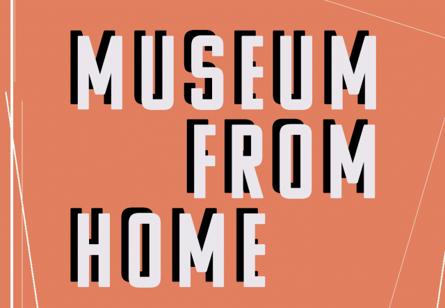 Museum from Home exhibition image